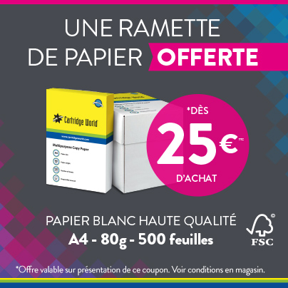 Une ramette de papier offerte dès 25€ - Cartridge World Nevers